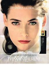 PUBLICITE ADVERTISING 074  1991  YVES SAINT LAURENT cosmétiques TEINT LIBRE