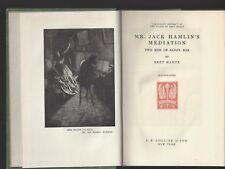 Mr. Jack Hamilton's Mediation & Two Men of Sandy Bar Bret Harte 1899 PF Collier
