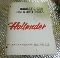 The Hollander 1975 to 1985 Domestic Car Inventory Index Manual
