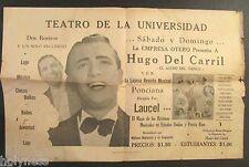 VINTAGE SHOW POSTER-TEATRO DE LA UNIVERSIDAD / HUGO DEL CARRIL / PUERTO RICO 50s