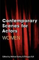 Contemporary Scenes for Actors: Women by Bloomsbury, Paperback, New Book