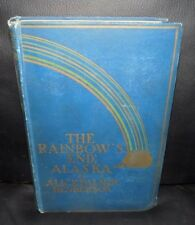 The Rainbow's End Alaska 1st Ed Henderson Native People Yukon History - 1898 Har