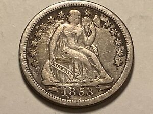 1853.  Seated Dime 90% silver 10% copper **Free Shipping**
