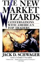 The New Market Wizards: Conversations with America's Top Traders,Jack D. Schwag