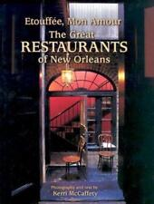 Etouffee, Mon Amour: The Great Restaurants of New Orleans by Kerri McCaffety