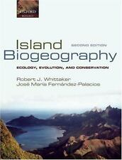 ISLAND BIOGEOGRAPHY - WHITTAKER, ROBERT J./ FERNANDEZ-PALACIOS, JOSE MARIA - NEW