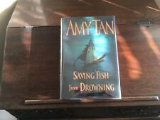 Saving Fish from Drowning by Amy Tan, 1st ed/1st print 2005, Hardcover