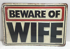 FUNNY BEWARE OF WIFE METAL EMBOSSED RAISED LETTER SIGN