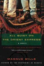 All Quiet on the Orient Express: A Novel, Mills, Magnus