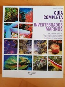 Guia Completa de Invertebrados Marinos.para Acuario Marino.Editorial De Vecchi