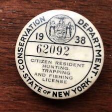 1938 OLD VINTAGE NEW YORK STATE RESIDENT FISHING HUNTING LICENSE PINBACK BADGE