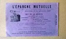 1 BUVARD PUBLICITAIRE L'EPARGNE MUTUELLE 1900-1910