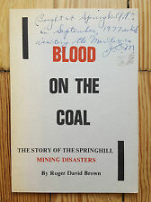 Blood on the Coal, Springhill Mining Disasters 1976 Nova Scotia history Canada