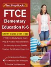 FTCE Elementary Education K-6 Study Guide 2019-2020 : FTCE K-6 Study Guide Exam