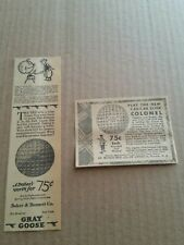 1930 Gray Goose & 1.55-1.68 Click Colonel Golfball Newspaper Ads