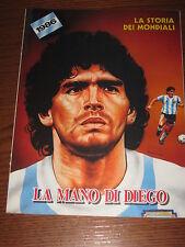 LA STORIA DEI MONDIALI CALCIO 1986 ARGENTINA CAMPIONE GUERIN SPORTIVO WORLD CUP