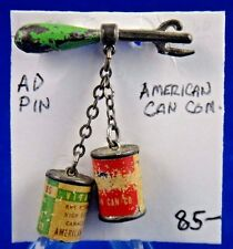American Can Company Advertising Pin Pinback Button
