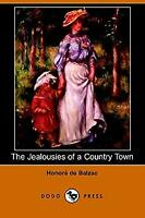 Jealousies of a Country Town by Balzac, Honore de
