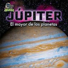 Jupiter: El Mayor De Los Planetas (Fuera De Este Mundo  Out of This Wo-ExLibrary