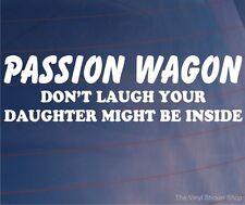 Pasión Wagon no reír su hija podría ser dentro Funny car/van pegatina