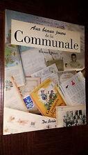 AUX BEAUX JOURS DE LA COMMUNALE - B. Briais 2007 - Ecole d'autrefois