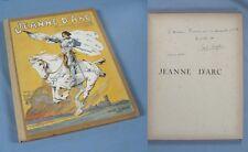JEANNE d'ARC / Texte & Dédicace d'Émile HINZELIN / Illustrations DUTRIAC / 1922