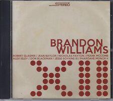 Brandon Williams XII f. Jean Baylor Nicholas Payton Frank McComb (Souloasis CD)