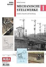 MIBA Report - Mechanische Stellwerke 1