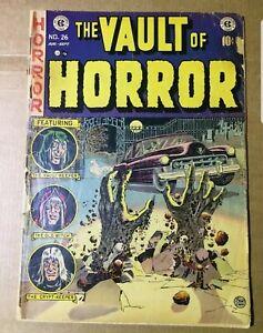 The Vault of Horror #26 (EC, 1952) Pre-code Horror- Low Grade.