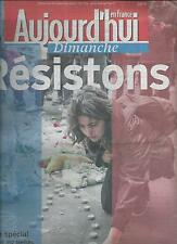AUJOURD'HUI EN FRANCE N°5114 15 NOVEMBRE 2015 RESISTONS/ PARIS ATTACK/ LE DRAME