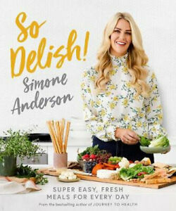 NEW So Delish! By Simone Anderson Paperback Free Shipping