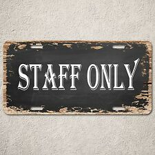 LP0229 Staff Only Sign Rustic Auto License Plate Bar Restaurant Office WallDecor