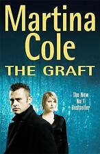 The Graft, Martina Cole | Hardcover Book | Acceptable | 9780747269694