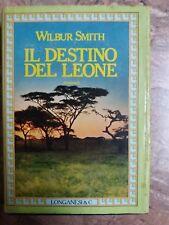W. SMITH - IL DESTINO DEL LEONE - LONGANESI & C. - 1981