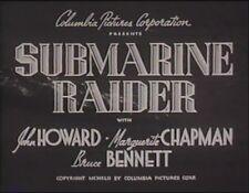 SUBMARINE RAIDER  1942 (DVD) JOHN HOWARD, BRUCE BENNETT, LARRY PARKS