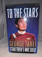 1994 Star Trek Sulu George Takei To The Stars Hard Cover Book