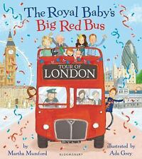 The Royal Baby's Big Red Bus Tour of London by Martha Mumford (2017, Picture...