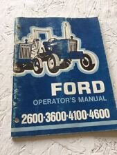 Ford 2600, 3600, 4100, 4600 Tractors Operators Manual