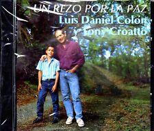 Tony Croatto y Luis Daniel Colón- Un rezo por la paz  -   CD