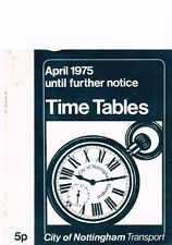CITY OF NOTTINGHAM TRANSPORT BUS TIMETABLE BOOKLET 1975