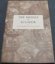 The Medals Of Ecuador By Almanzar & Seppa 1972 Scarce Rare