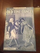 Pioneer Collection Old Time Dances 1932 !st Eb Alto Saxophone