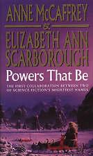 Powers That Be (The Petaybee Trilogy), Scarborough, Elizabeth Ann, McCaffrey, An