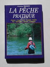 La PECHE PRATIQUE 1994 Christian PESSEY - Leurre Poisson Technique Materiel Mer
