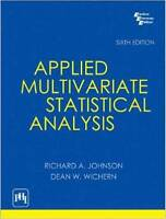 Applied Multivariate Statistical Analysis by Richard A. Johnson and Dean W. W...