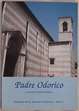 GUALTIERO BELLUCCI PADRE ODORICO FERRELLI SPOLETO PARRICO 1997 FABRICA DI ROMA