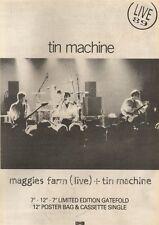 2/9/89Pgn02 Advert: Tin Machine 'maggies Farm' Live Single Emi Records 15x11