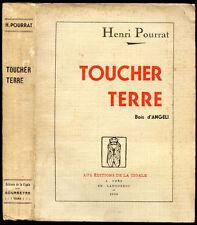 Henri Pourrat : TOUCHER TERRE, illustré de bois par Angeli - 1936. E.O.