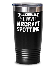 Funny Aircraft Spotting Gift - Sorry I Can't - Cute Present for Aircraft Spottin
