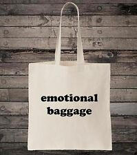 Funny Emotional Baggage Slogan Cotton Shopping Tote Bag